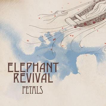 Elephant Revival - Petals