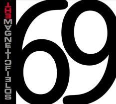 Magnetic Fields - 69 Love Songs