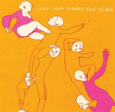 Clap Your Hands Say Yeah (Self Titled)