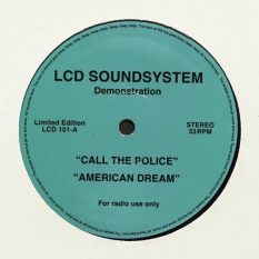 LCD Soundsystem - Call the Police/American Dream